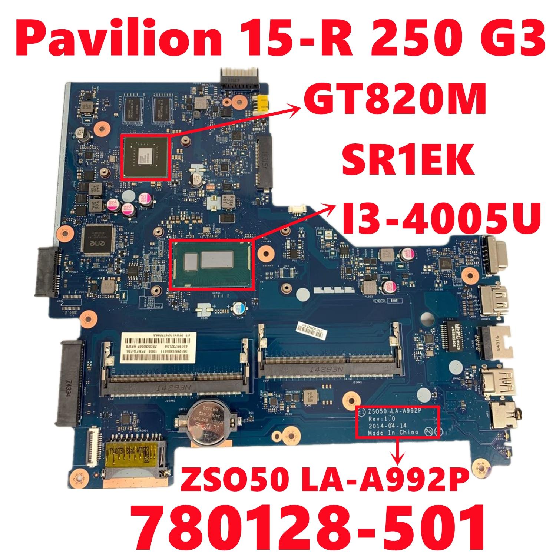 780128-501 780128-601 780128-001 لإتش بي جناح 15-R 250 G3 اللوحة المحمول ZSO50 LA-A992P W/ I3-4005U N15V-GM-S-A2 اختبار موافق