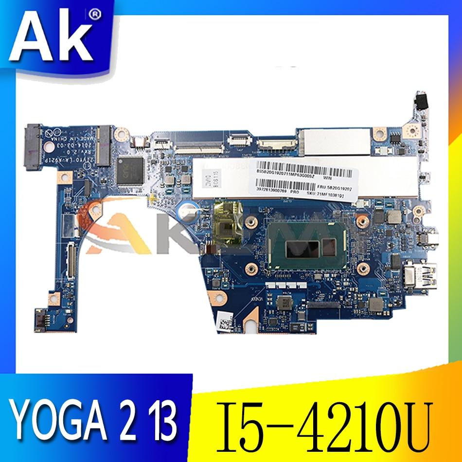Akemy لينوفو اليوغا 2 13 اللوحة الأم للكمبيوتر المحمول ZIVY0 LA-A921P CPU I5 4210U 8G RAM 100% اختبار العمل