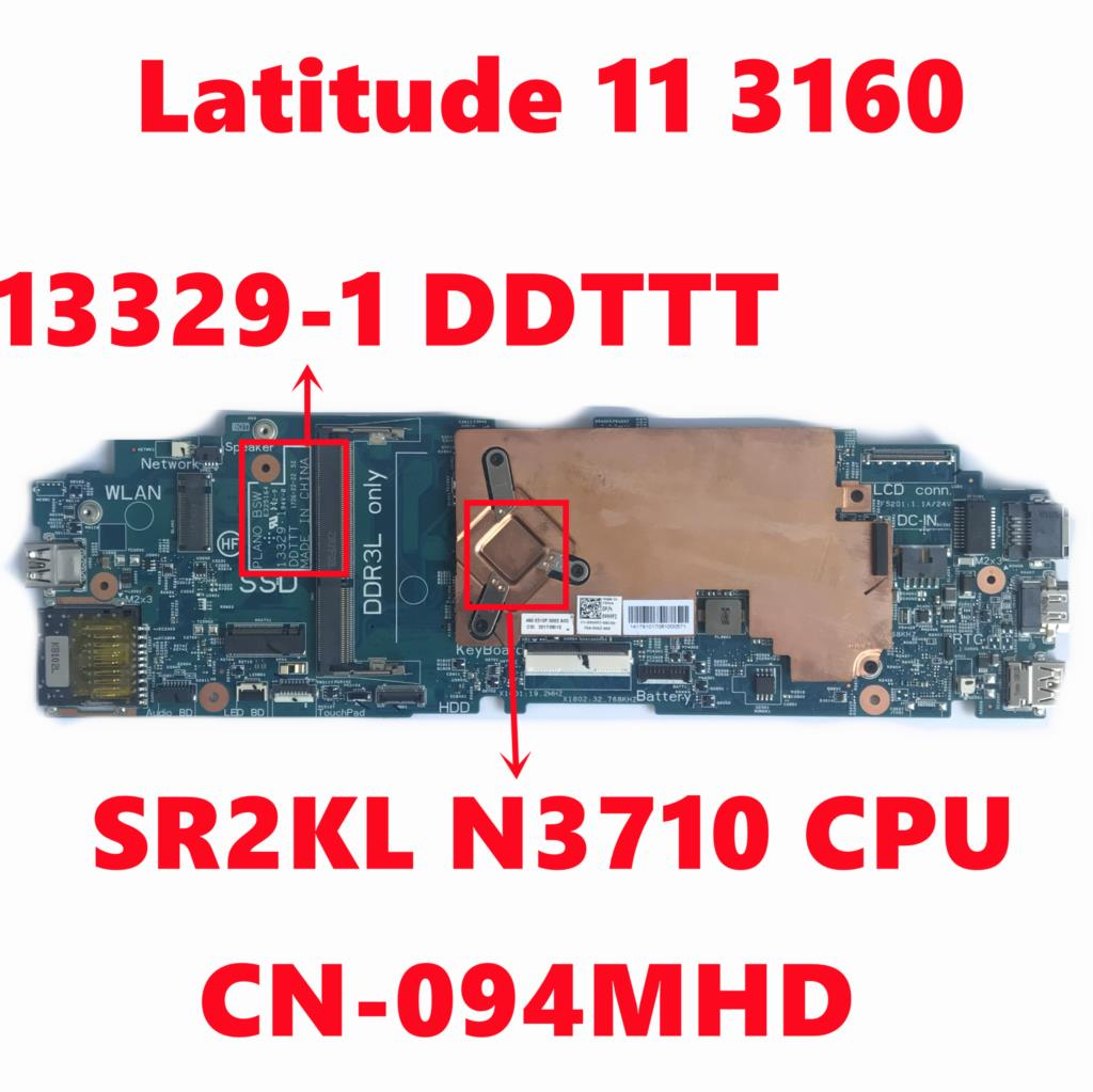 CN-094MHD 094MHD 94MHD لأجهزة الكمبيوتر المحمول Dell Latitude 11 3160 اللوحة الرئيسية 13329-1 DDTTT اللوحة الرئيسية مع SR2KL N3710 وحدة المعالجة المركزية تم اختبارها بالك...