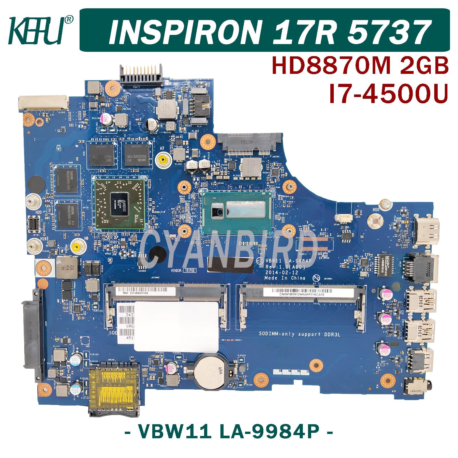 KEFU VBW11 LA-9984P اللوحة الرئيسية الأصلية لديل 17R-5737 3737 مع I7-4500U HD8870M/R9-M270X 2GB اللوحة الأم للكمبيوتر المحمول
