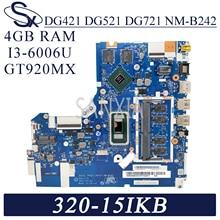 KEFU – carte mère NM-B242 originale pour ordinateur portable Lenovo Ideapad 320-15ISK 320-15ISKB, 4go ram, I3-6006U GT920MX
