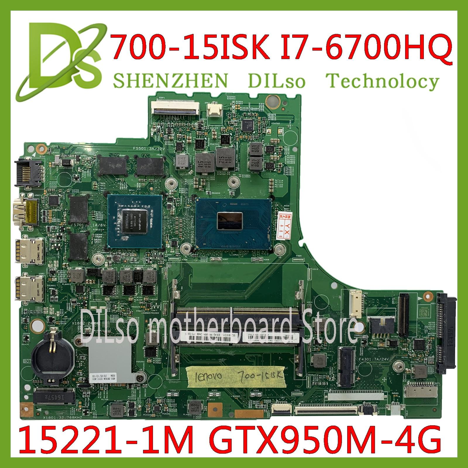 KEFU 700-15ISK motherboards Laptop motherboard para Lenovo 700-15 700-15ISK DDR4 I7-6700HQ GTX950-4GB 15221-1M 448.06R01.001M