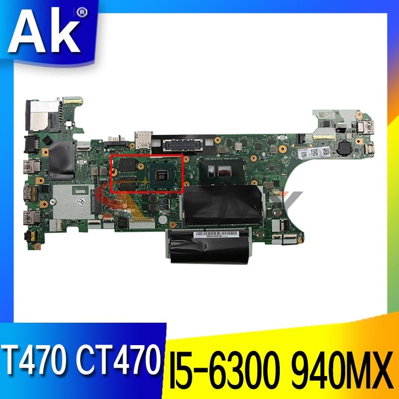 Akemy FRU:01HW560 لينوفو ثينك باد T470 CT470 اللوحة الأم للكمبيوتر المحمول NM-A931 مع وحدة المعالجة المركزية I5-6300U 940MX GPU اختبار كامل 100%