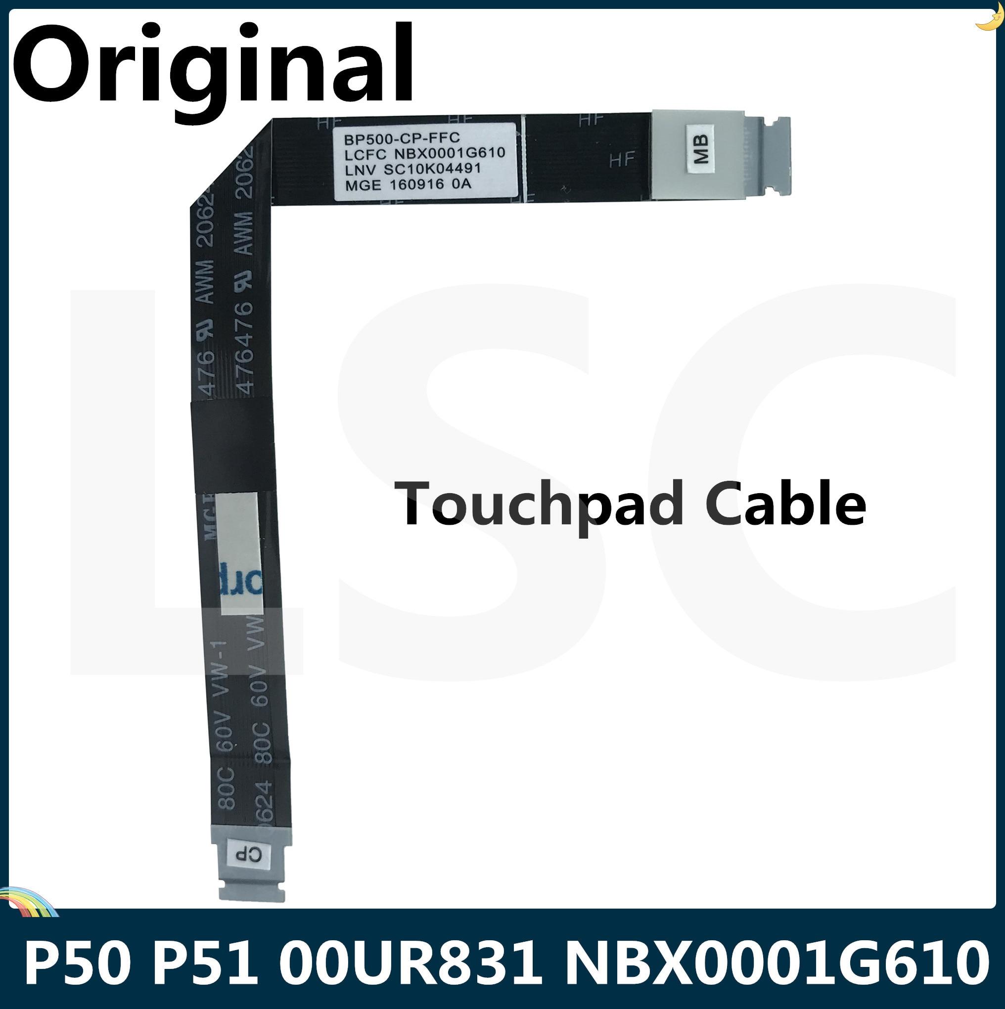 LSC новый оригинальный кабель для мыши Lenovo ThinkPad P50 P51 BP500 CP FFC тачпад кабель 00UR831 NBX0001G610 SC10K04491