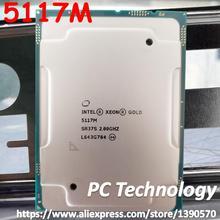 Original Intel Xeon Processor Gold 5117M QS 5117 Gold5117M 19.25M Cache 2.00GHz 14-cores 105W LGA3647 Scalable CPU free shipping