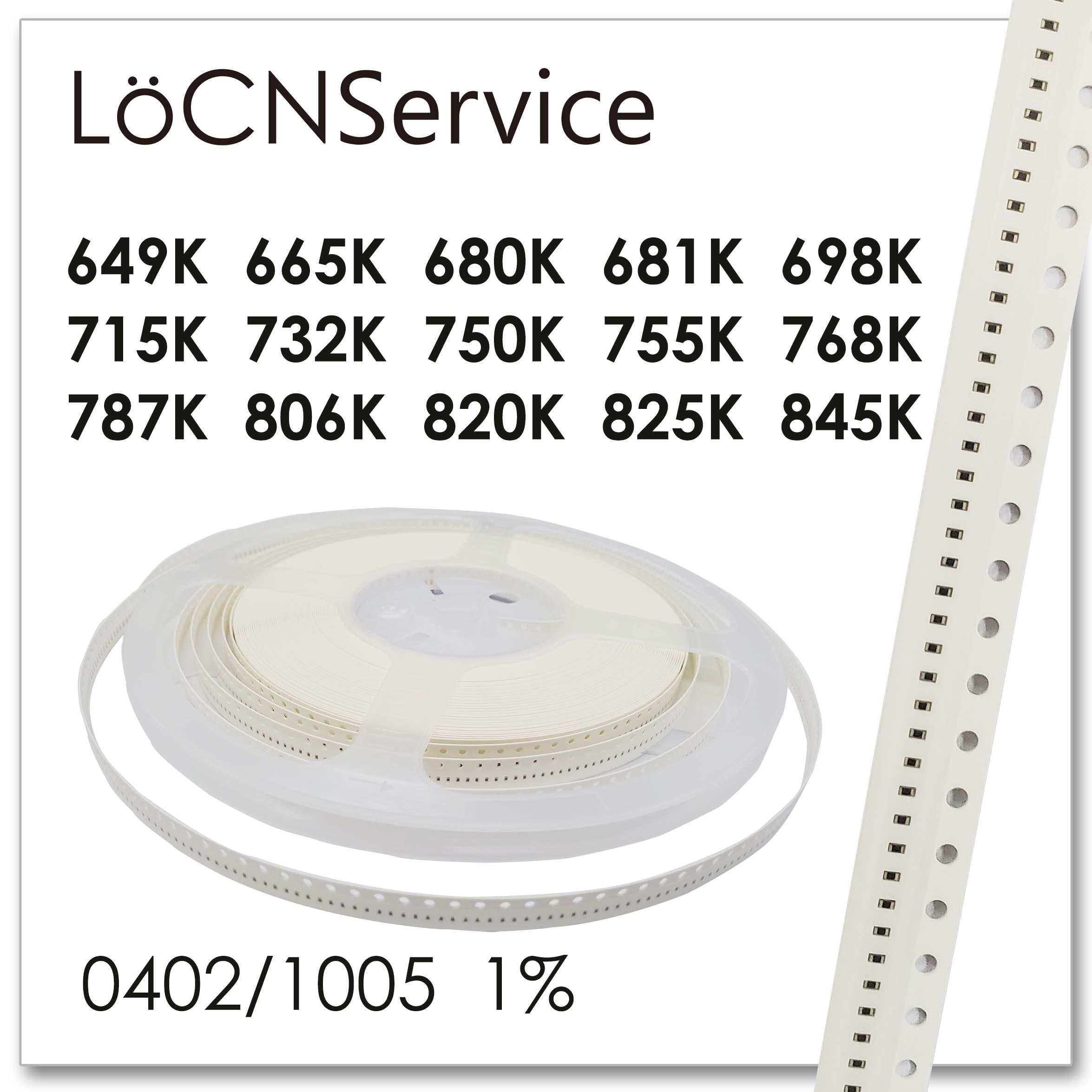 LoCNService 0402 1% 10000PCS 649K 665K 680K 681K 698K 715K 732K 750K 755K 768K 787K 806K 820K 825K 845K 1005 Resistor OHM