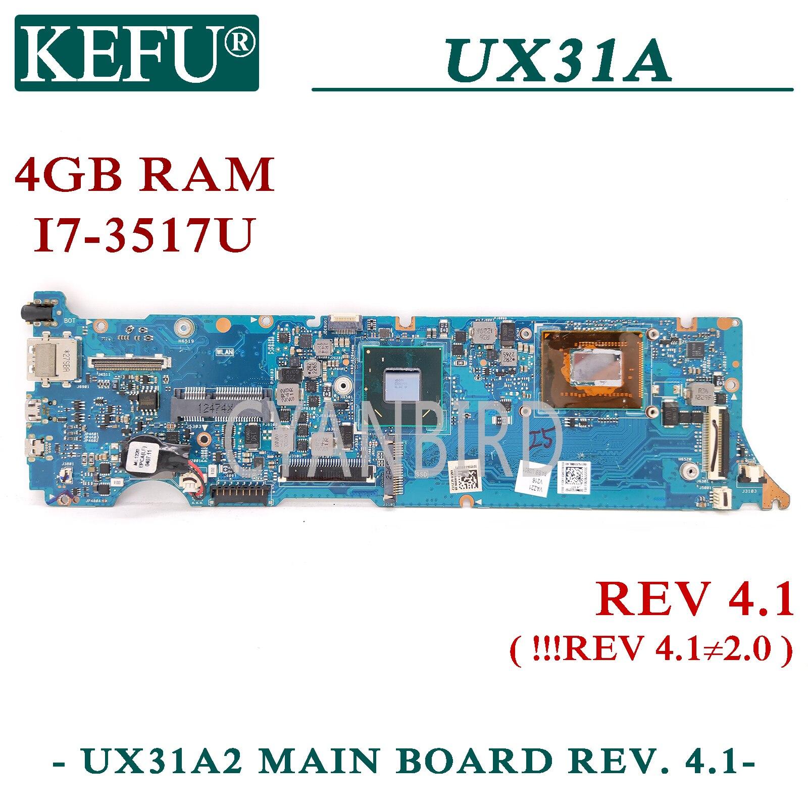 KEFU UX31A اللوحة الرئيسية الأصلية لشركة آسوس ZenBook UX31A REV4.1 مع I7-3517U اللوحة الأم الكمبيوتر المحمول 4GB-RAM