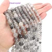 lw002 6810mm cloud crystal beads for jewelry making energy stone healing powerenjoy diy fun
