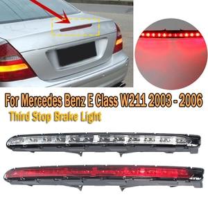 High Mount Brake Light Third Stop Tail Light LED Rear Brake Warning Light for Mercedes Benz E Class W211 2003 2005 2118201556