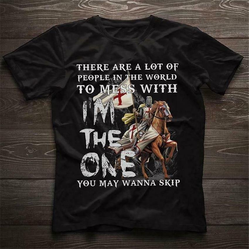Caballeros Templarios hay un montón de gente Mess With T Shirt Negro hombres S-6XL Popular camiseta