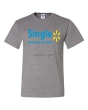 Single Save Money Live Better Walmart Parody Humor Tee Graphic Unisex T-shirt