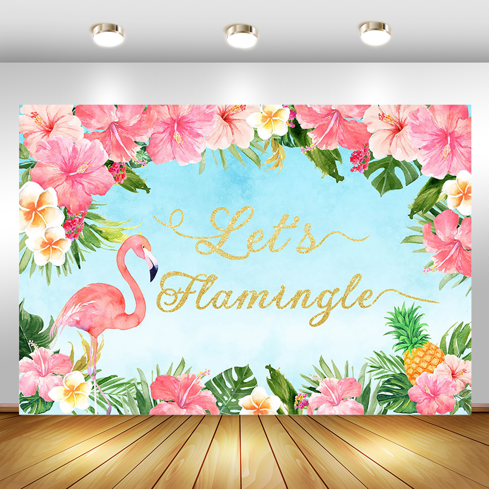 Let's Flamingle Birthday Backdrop Pink Flower Flamingo Baby Shower Photography Background Pineapple Floral Birthday Backdrops
