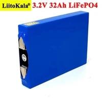 liitokala 3 2v 32ah battery pack lifepo4 phosphate 32000mah for 12v 24v motorcycle car motor batteries modificationturn nickel