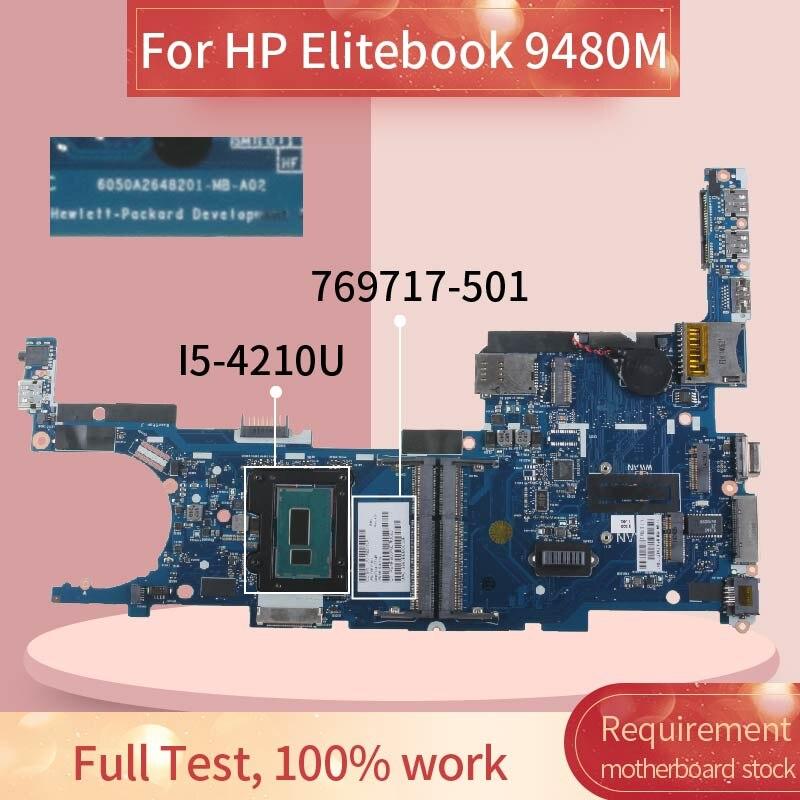 769717-501 769717-601 اللوحة لابتوب HP بي Elitebook 9480M I5-4210U مفكرة اللوحة 6050A2648201-MB-A02 SR1EF