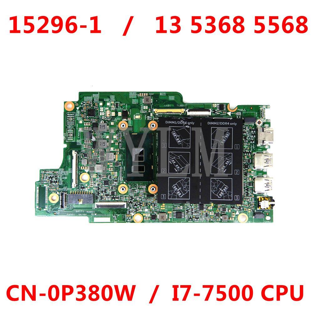 CN-0P380W P380W 0P380W اللوحة المحمول لديل Insprion 13 5368 5568 I7-7500 CPU مفكرة اللوحة 15296-1 DDR4 100% Teste