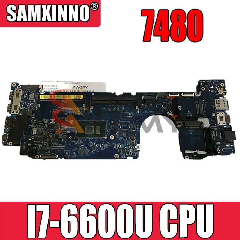 شحن مجاني لأجهزة الكمبيوتر المحمول DELL Latitude 7480 اللوحة الأم CN-04GTKN 04GTKN 4GTKN CAZ20 LA-E132P مع I7-6600U اختبار جيدا