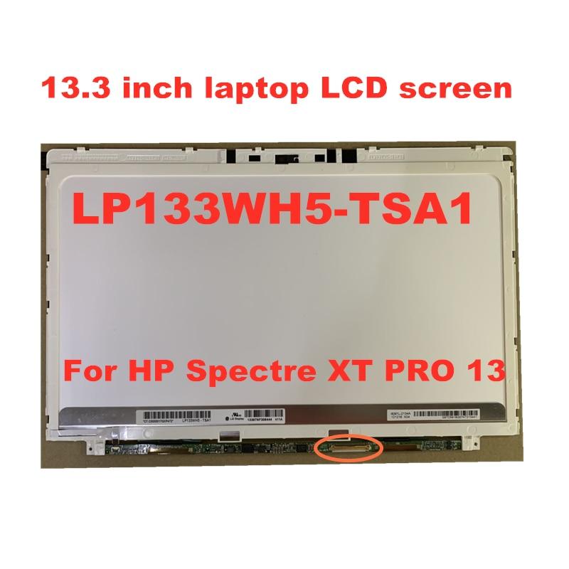 13.3-inch LP133WH5 TSA1 LP133WH5-TSA1 LP133WH5 (TS) (A1) FOR HP Spectre XT Pro 13 LCD Screen 1366 * 768 40pins