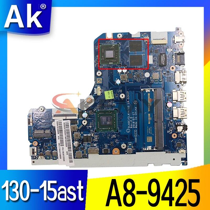 5b20t25508 لينوفو ideapad 130-15ast V145-15AST اللوحة الأم للكمبيوتر المحمول مع amd LA-G241P A8-9425 216-0889018 100% اختبار اللوحة الرئيسية