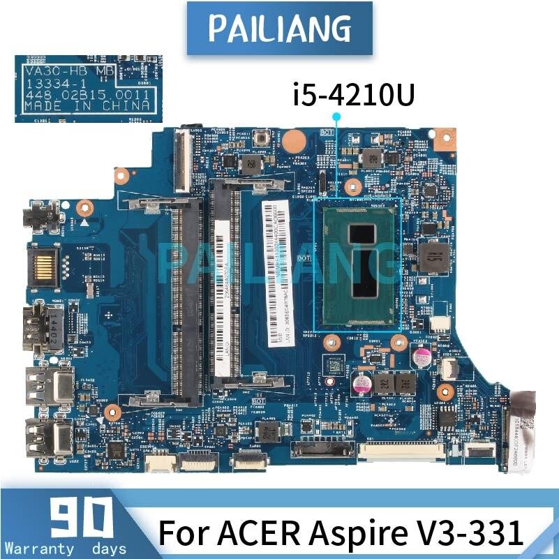 اللوحة الأم لشركة أيسر أسباير V3-331 i5-4210U اللوحة المحمول 13334-1 SR1EF DDR3 اختبار موافق
