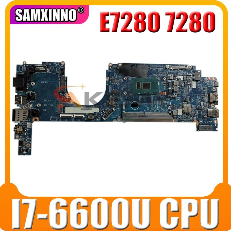 لديل خط العرض E7280 7280 اللوحة المحمول CN-0X0FTD 0X0FTD X0FTD CAZ10 LA-E122P W/SR2F1 I7-6600U 100% العمل