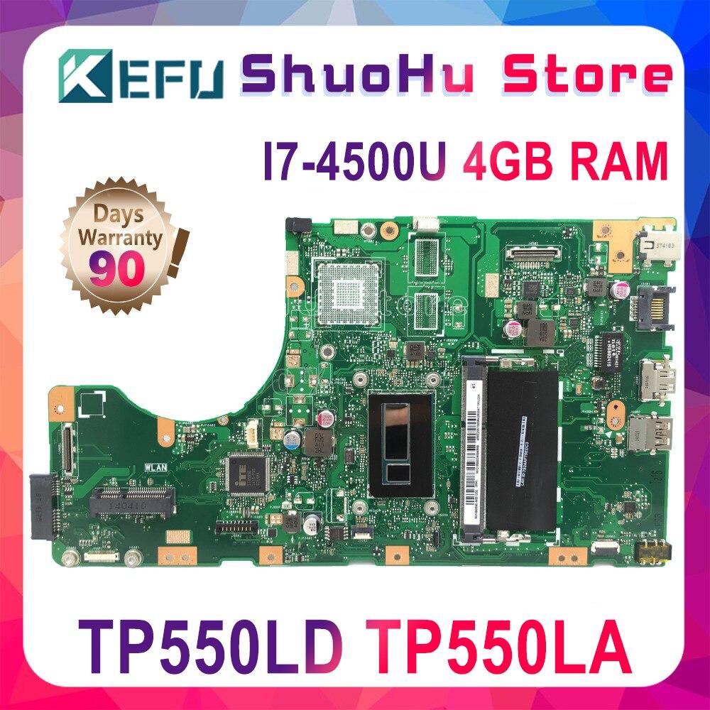 KEFU ل ASUS Vivobook TP550LD TP550LA TP550LN TP550L المحمول اللوحة الأم I7-4510U/4500U 4 جيجابايت اختبار 100% العمل الأصلي اللوحة الرئيسية