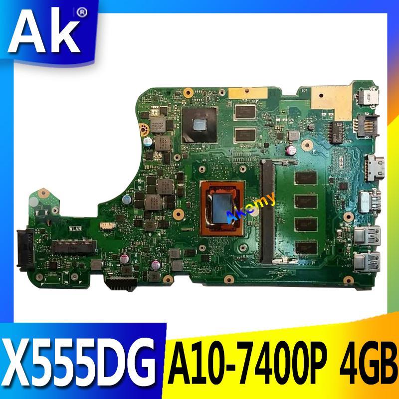 Placa base AK X555DG X555YI para ordenador portátil ASUS X555Y X555YI X555D X555DG placa base A10-7400P 4GB RAM X555DG prueba OK
