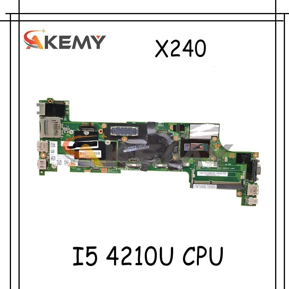 Akemy لينوفو ثينك باد X240 دفتر اللوحة VIUX1 NM-A091 وحدة المعالجة المركزية I5 4210U 100% اختبار العمل FRU 00HM951 00HM955 00HM953