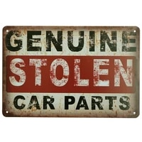 genuine stolen car parts vintage tin sign metal painting poster garage signs decor bar pub metal plaques signs