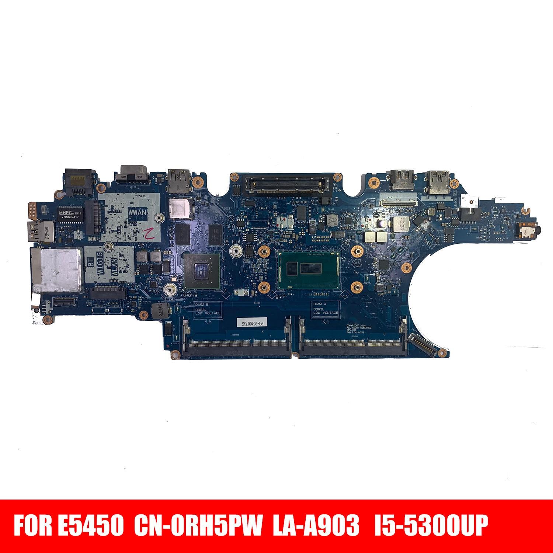 CN-0RH5PW 0RH5PW RH5PW LA-A903P ل خط العرض E5450 اللوحة المحمول مع SR23X I5-5300U CPU 100% اختبار كامل