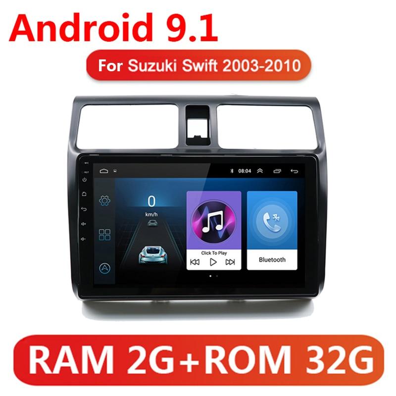 10 pulgadas 2 din Android 9,1 2G + 32G auto Radio Multimedia reproductor de vídeo para SUZUKI SWIFT 2003, 2004, 2005, 2006-2010 2din GPS WIFI SIN DVD