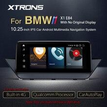 XTRONS 10.25 Qualcomm Snapdragon Bluetooth 5.0 Android 10.0 lecteur dautoradio GPS pour BMW X1 E84 2009-2015 pas daffichage dorigine