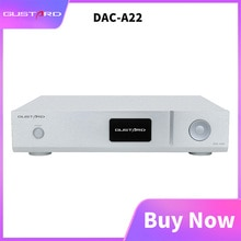GUSTARD DAC-A22 native ausgewogene decoder dual AK4499 Bluetooth 5,0 Xmos unterstützung PCM768K DSD512