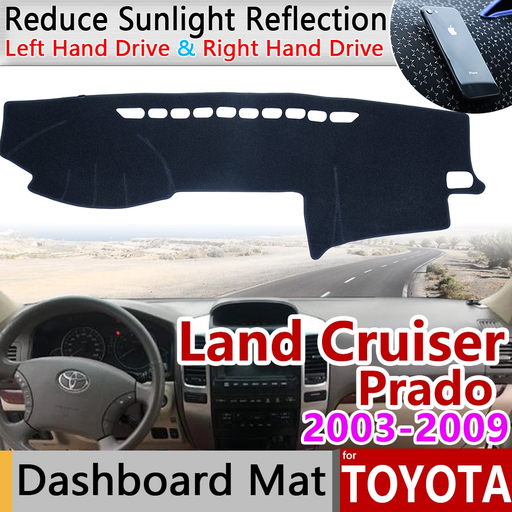 for Toyota Land Cruiser Prado 120 J120 2003 2004 2005 2006 2007 2008 2009 Anti-Slip Mat Dashboard Cover Pad Sunshade Accessories