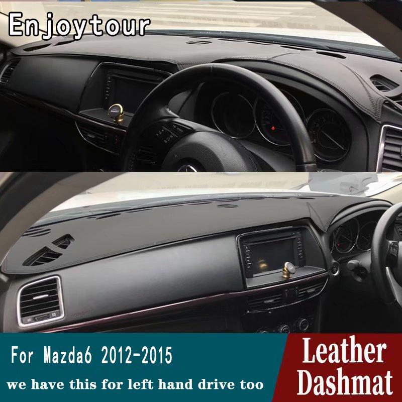 Para Dashmat 6 Mazda6 Mazda Atenza 2013 2014 2015 Couro Cover Dashboard Pad Traço Mat Tapete Do Carro Styling Acessórios RHD