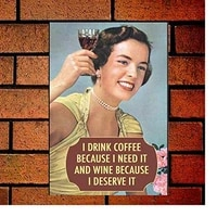 i drink coffee because i need it retro metal sign 8x12 wall decor