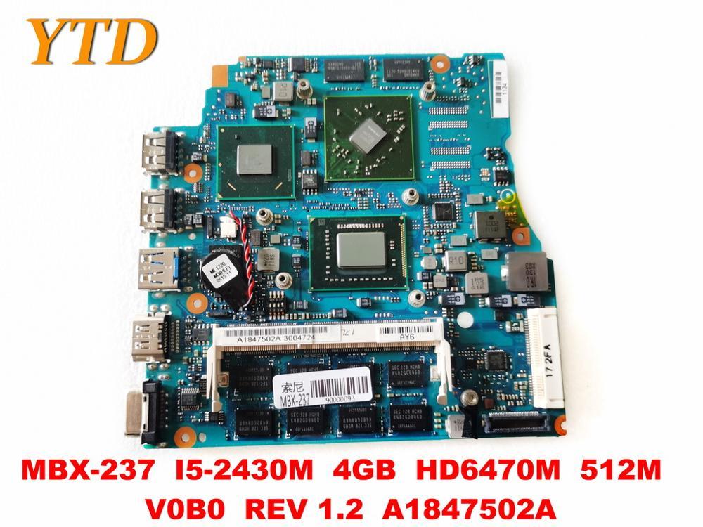 Orijinal SONY MBX-237 Laptop anakart MBX-237 I5-2430M 4GB HD6470M 512M V0B0 REV 1.2 A1847502A test iyi ücretsiz
