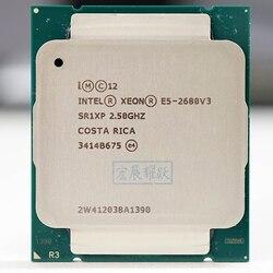 Processador Intel Xeon E5 2680 V3 e5-2680 CPU 2.5G Servir LGA 2011-3 V3 2680V3 PC Desktop processador CPU Para X99 motherboard