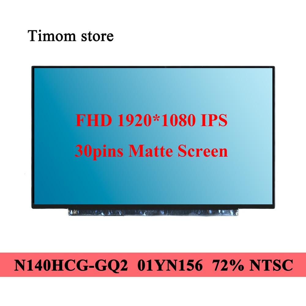 400cd/متر مربع 72% NTSC لباد T490s T495 T495s T14 الجنرال 1 T14s P14s الجنرال 1 X1 الكربون 7th 8th N140HCG-GQ2 NE140FHM-N61 B140HAN05.7