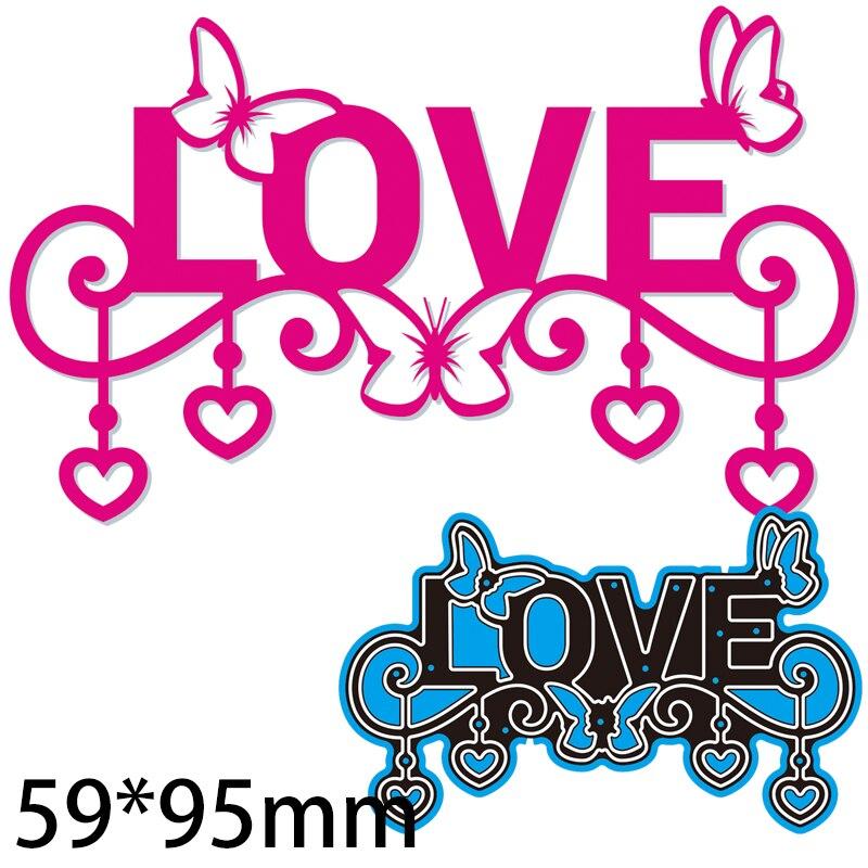 59*95mm Letter Love Cutting Dies DIY Scrap Booking Photo Album Embossing Paper Cards