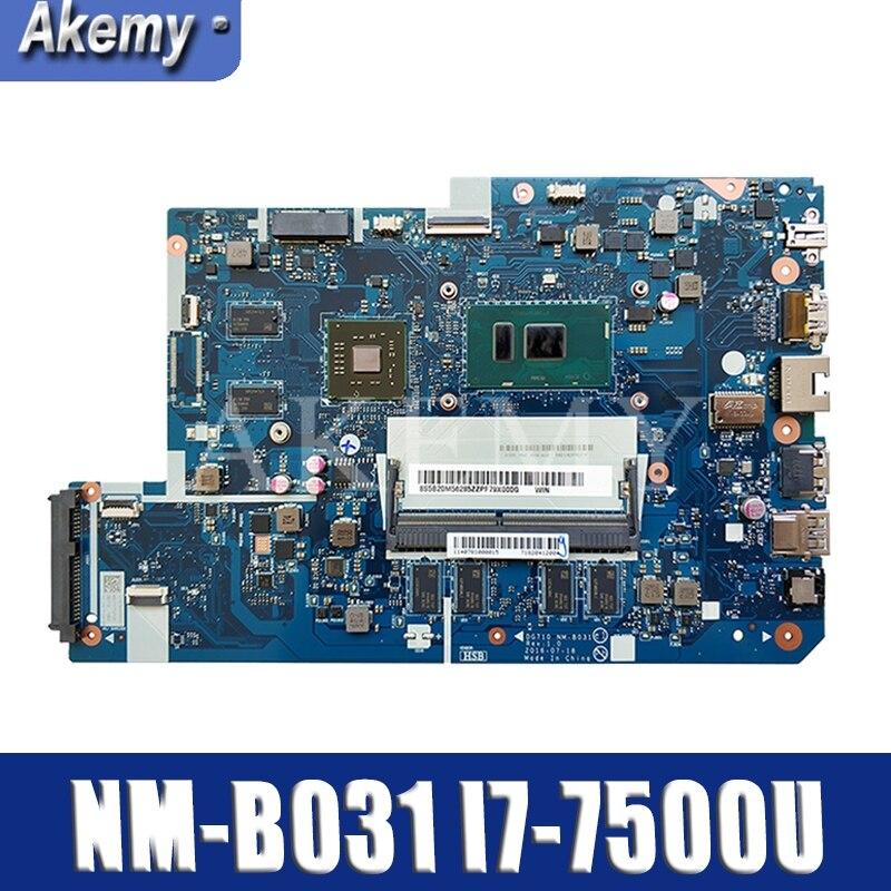 Para For Lenovo 110-17IKB placa base de computadora portátil I7-7500U VGA(2G) DDR(4G) Número de NM-B031 FRU 5B20M40835 5B20M40828