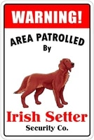 metal sign warning area patrolled by irish setter 8x12 metal novelty sign