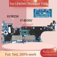 01yr258 for lenovo thinkpad t580 i7 8650u notebook mainboard 17812 1 448 0cw07 0011 sr3l8 ddr4 laptop motherboard