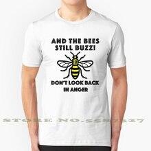 And The Bees Still Buzz Black White Tshirt For Men Women Manc Bee Buzz Dontlookbackinanger Andthebeesstillbuzz