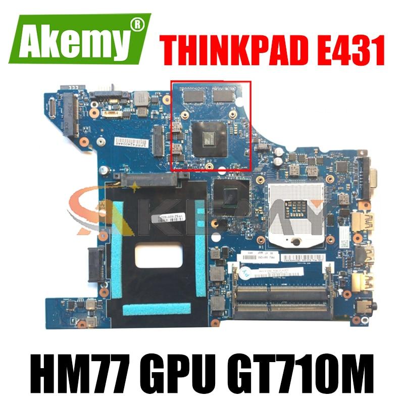 Akemy VILE1 NM-A043 لينوفو ثينك باد E431 اللوحة الأم للجهاز المحمول HM77 GPU GT710M 100% اختبار العمل FRU 04Y1295 04Y1296 04Y1297