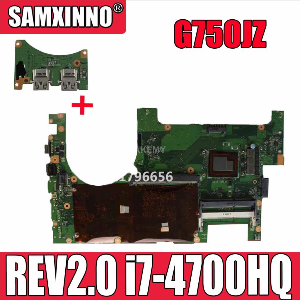 لوحة أم لأجهزة الكمبيوتر المحمول For Asus G750JZ G750JZ G750J G750JX REV2.0 لوحة أم i7-4700HQ DDR3L 100% تم اختبارها