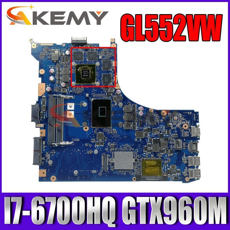 GL552VW اللوحة الرئيسية لشركة آسوس GL552VW ZX50V GL552VX اللوحة الأم للكمبيوتر المحمول مع وحدة المعالجة المركزية I7-6700HQ وحدة معالجة الرسومات GTX960M LCD DDR4 100% ا...