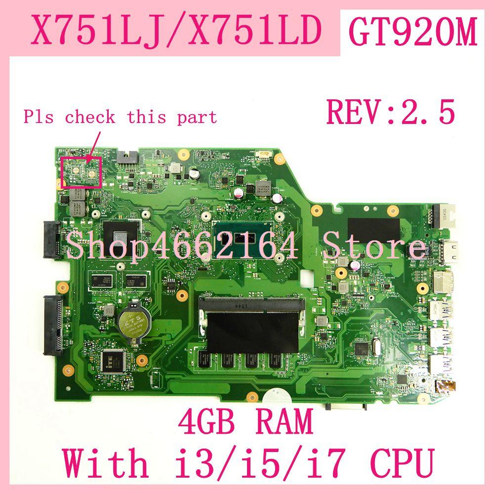 X751LJ 4G RAM Com i3/i5/i7CPU GT920M REV2.5 Motherboard Para ASUS X751L K751L K751LD R752L X751LN X751LD X751LJ laptop Mainboard