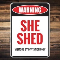 she shed sign warning she shed invite only sign warning shed decor warning sign decor room decor metal sign 3040cm