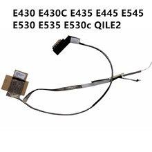 Nouveau ordinateur portable LCD LED LVDS écran vidéo câble flexible pour Lenovo E430 E430C E435 E445 E545 E530 E535 E530c QILE2