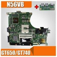 Envoyer conseil + N56VB Carte Mère GT650/GT740 2G Pour For Asus N56VM N56VJ N56VZ N56V N56VB Ordinateur Portable carte mère N56VB Carte Mère N56VB